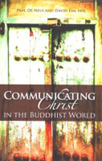 Communicating Christ in the Buddhist World (SEANET 4)