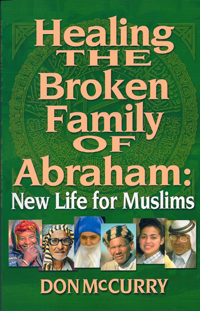 Healing the Broken Family of Abraham (2nd ed.)