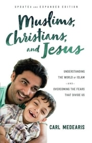 Muslims, Christians, and Jesus (updated)