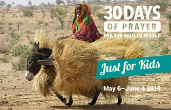 30 DAYS Muslim World Prayer Guide: Just for Kids 2019 (last 5 copies)