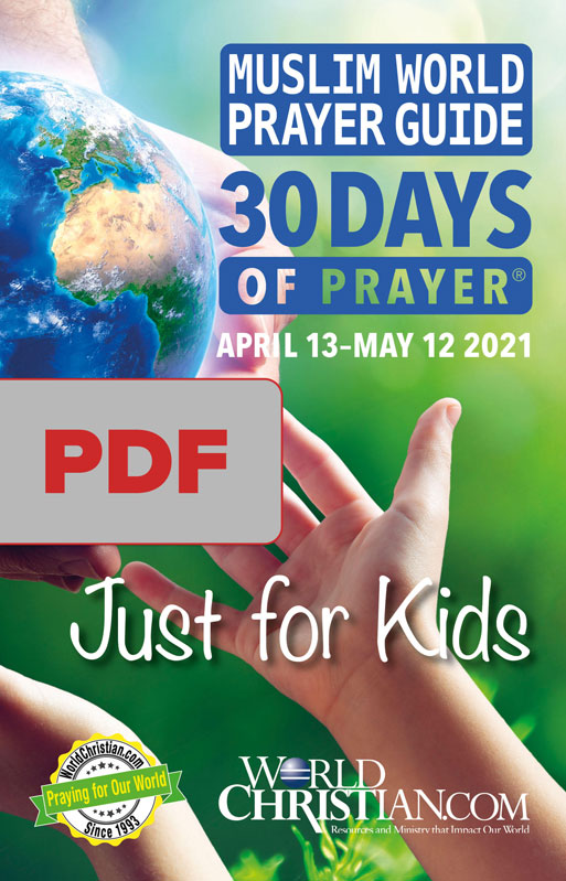 30 Days Muslim World Prayer Guide: Just for Kids 2021 (downloadable file/Read Product Details)
